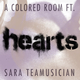 A Colored Room feat. Sara Teamusician - Hearts