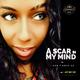 A Scar in My Mind feat. Jay Get Em - I Can't Love U2