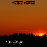 One Day Off by Aaron Reyes mp3 download