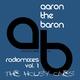 Aaron the Baron Radio Mixes Vol. 1: The Housy Ones