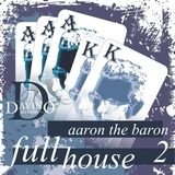 Full House Vol 2 by Aaron the Baron feat. Kate Lesing mp3 download