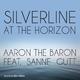 Aaron the Baron feat. Sanne Gutt Silverline at the Horizon
