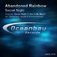 Abandoned Rainbow Sacred Night
