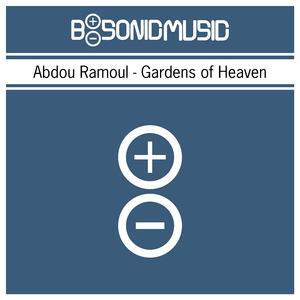 Abdou Ramoul - Gardens of Heaven (B-Sonic Blue)