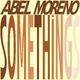 Abel Moreno Somethings