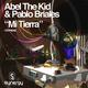 Abel The Kid And Pablo Briales Mi Tierra