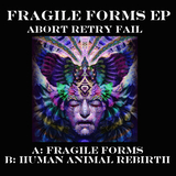 Fragile Forms by Abort Retry Fail mp3 download