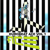 Eurobeat Ace 1 by Ace mp3 download