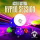 Acid Factral  Hypno Session