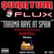 Acid Flux Trauma Rave At Spain - Acid Flux
