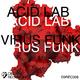 Acid Lab Virus Funk