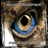 Psychopath by Acid Trooper mp3 download