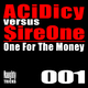 Acidicy vs. Sireone One for the Money