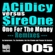 Acidicy vs. Sireone One for the Money (Remixes)