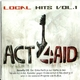 Act4Aid Local Hits Vol. 1