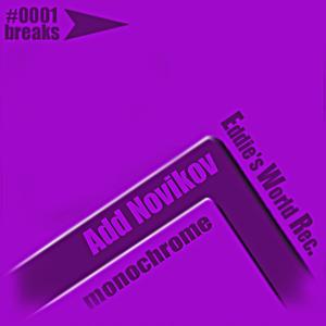 Add Novikov - Monochrome (Eddie's World Records)
