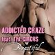 Addicted Craze feat. The Circus Beautiful