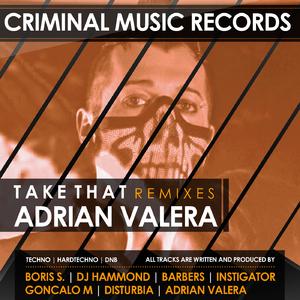 Adrian Valera - Take That (Criminal Music)