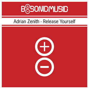 Adrian Zenith - Release Yourself (B-Sonic Red)