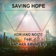 Adriano Noize feat. Nathan Brumley  Saving Hope
