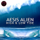 Aesis Alien High & Low Tide
