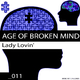 Age Of Broken Mind Lady Lovin