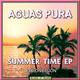 Aguas Pura Summer Time EP(Radio Version)