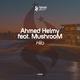 Ahmed Helmy feat. MushrooM - Hila