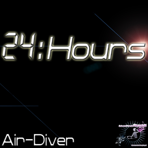 Air-Diver - 24Hours (Djs and Friends Records)