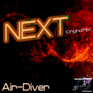 Air-Diver - Next (Djs and Friends Records)