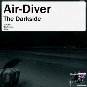 Air-Diver - The Darkside (Djs and Friends Records)