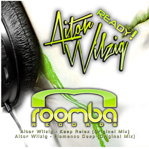 Aitor Wilzig - Get Ready (Roomba Records)