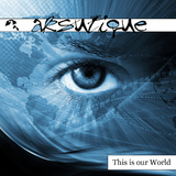 This Is Our World by Aksutique mp3 download