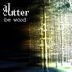 Al Cutter Be Wood