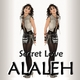 Alaleh Secret Love