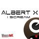 Albert X  I Scream