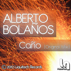 Alberto Bolanos - Cano (Liquitech Records)