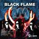 Alberto Martinez, Tyler Phoenix & Manu Diaz Black Flame