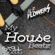 Ale Flowers My House Beatz