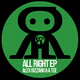 Alex Bizzaro & A. Tee All Right Ep