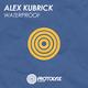 Alex Kubrick Waterproof
