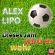Alex Lipo Dieses Jahr wird es wahr