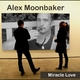 Alex Moonbaker Miracle Love
