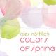 Alex Nöthlich Colors of Spring