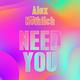 Alex Nöthlich - Need You