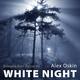 Alex Oskin White Night