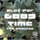 Alex Par Good Time - The Remixes