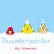 Alex Schmeisser Dezembergestöber