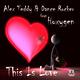 Alex Teddy & Dance Rocker feat Hoxygen This Is Love