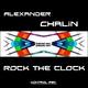 Alexander Chalin Rock the Clock